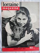 LORRAINE MAGAZINE 58 (1959) L'AN MILLE DE LA LORRAINE/LIONEL DE MARMIER PILOTE