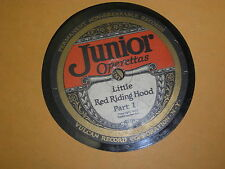 VULCAN JUNIOR OPERETTAS 78 RPM RECORD LITTLE RED RIDING HOOD RARE LABEL