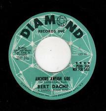 NORTHERN SOUL-BERT DACHE-DIAMOND 201-ANCHORS AWEIGH GIRL/DON'T STOP THE WORLD FO