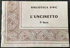 BIBLIOTECA D.M.C. L'UNCINETTO VII SERIE 1965