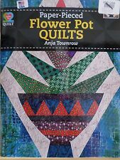 PAPER-PIECED FLOWER POT QUILTS BOOK, Love To Quilt Series By AQS Publishing NEW