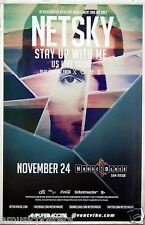 """NETSKY """"STAY UP WITH ME TOUR 2014"""" SAN DIEGO CONCERT POSTER - Drum & Bass Music"""