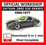 >> OFFICIAL WORKSHOP Manual Service Repair Datsun 280Z S30 Series 1969 - 1977