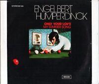 "ENGELBERT HUMPERDINCK only your lovemy summer song MO 1324 spanish 7"" PS EX/EX"