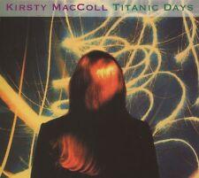 Kirsty MacColl - Titanic Days, CD;