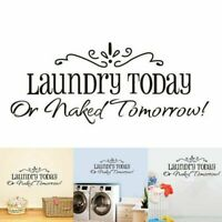 Laundry Today Wall Quote Decal Sticker Vinyl DIY Art Home Room Decor Removable