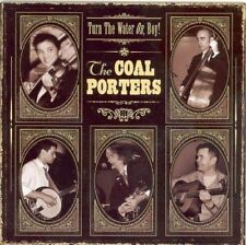 Coal Porters The - Turn The Water On Boy! NEW CD