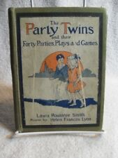1923 Book The Party Twins And Their Forty Parties,Plays Games By Laura Rountree
