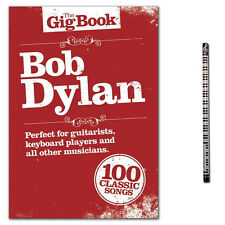 The Gig Book: Bob Dylan Songbook (mit PianoBleistift) AM997304 - 9781849380713