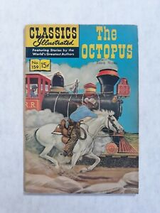 Classics illustrated 159 1st Edition first. The Octopus Frank Norms