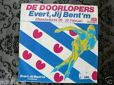 EP DE DOORLOPERS EVERT JIJ BENT 'M ELFSTEDENTOCHT 1986 7 INCH VAN BENTHEM EVERT