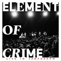 ELEMENT OF CRIME - LIVE IM TEMPODROM (LIMITED DELUXE EDITION )  2 CD NEU