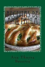 Receitas de Ana Paula : Est. Nov '99 by Ana Thaysa Bezerra (2017, Paperback)