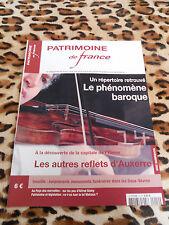 REVUE - PATRIMOINE DE FRANCE - n° 14, 2005 : Phénomène baroque / Auxerre