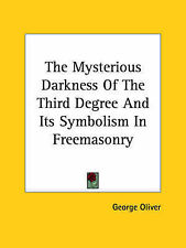 The Mysterious Darkness Of The Third Degree And Its Symbolism In Freemasonry