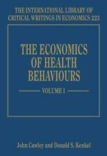 The Economics Of Health Behaviours: Volume 1 by J Cawley D Kenkel (Hardcover)NEW