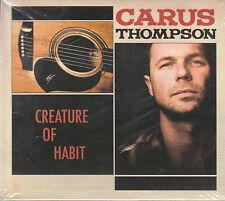 CARUS THOMPSON - CREATURE OF HABIT @NEW SEALED 2009 CD Digipak VALVE #1287@