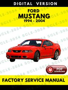 Ford Mustang 1994-2004 Factory Service Repair Workshop Manual