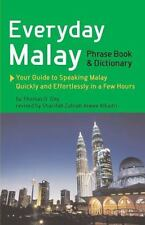 Everyday Malay : Phrasebook and Dictionary by Thomas G. Oey and Wendy Hutton...