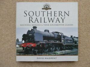 SOUTHERN RAILWAY MAUNSELL MOGULS & TANK LOCOMOTIVE CLASSES RAILWAY BOOK