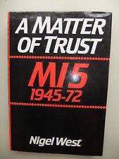 War book 24x16cm Matter of Trust: MI5, 1945-72 by Nigel West (Hardback, 1982)