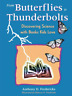 Anthony Fredericks-From Butterflies To Thunderbolts (US IMPORT) BOOK NEW