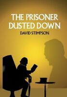 The Prisoner Dusted Down - 496-page Book 2018 David Stimpson Patrick McGoohan