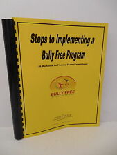 Steps To Implementing A Bully Free Program Workbook Planning Teams Guide Book
