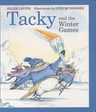Tacky the Penguin: Tacky and the Winter Games by Helen Lester Jan 2006 Hardcover