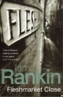 Fleshmarket Close (A Rebus Novel), Rankin, Ian, Used; Good Book