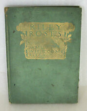 1909 Riley Roses James Whitcomb Riley  Illustrated H C Christy
