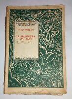 La Bandiera sul Mare di Italo Toscani - Tiber Edit., 1929