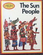 THE SUN PEOPLE, STARTERS LONG AGO BOOKS THIRD IMPRESSIONS 1974