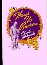 There's No Business Charles Bukowski Hardcover