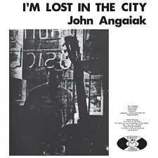 John Angaiak I'm Lost In The City Vinyl LP Record & MP3! limited tip on sleeve!!