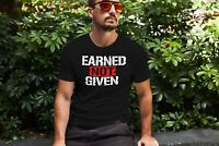 Earned Not Given Mens Workout Shirt Bodybuilding Gym T Shirt Saying Graphic Tee