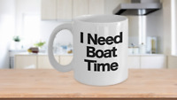 Boating Mug White Coffee Cup Funny Gift for Captain Dad Boater Sailor Lake Life