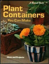 Plant Containers (Sunset Gardening Books)