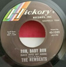 Newbeats  Hickory 1332  RUN, BABY RUN (BACK INTO MY ARMS) (R&R 45) PLAYS GREAT!