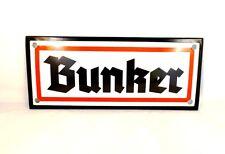 Emailleschild Bunker NEU!