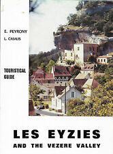 LES EYZIES and the VEZERE VALLEY + GUIDE + E. PEYRONY + L. CASALIS + PERIGORD