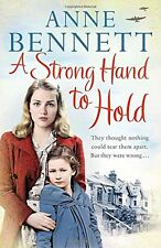 ANNE BENNETT ___ A STRONG HAND TO HOLD  ___ BRAND  NEW ___ FREEPOST UK