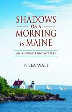 Shadows on a Morning in Maine: An Antique Print Mystery Antique Print Mysteries