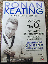 RONAN KEATING FIRES LIVE TOUR 2013 LONDON A4 POSTER BOYZONE