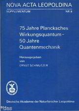 Schmutzer 75 Jahre Plancksches Wirkungsquantum 50 Jahre Quantenmechanik 1976