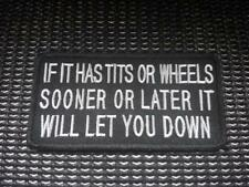 If it has tits or wheels let you down Biker Patch Embroidered Sew Iron on Harley