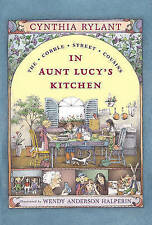 NEW In Aunt Lucy's Kitchen (Cobble Street Cousins) by Cynthia Rylant