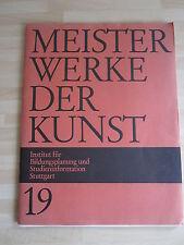 Meisterwerke der Kunst - Nr. 19 / 1971 Kunstdrucke + Erklärung dazu (15 Stk..)