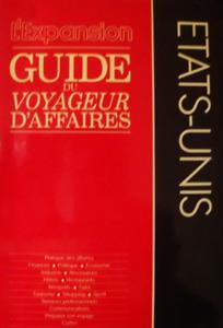 LIVRE - L'EXPANSION, ETATS UNIS > GUIDE DU VOYAGEUR D'AFFAIRES / INTEREDITIONS