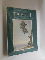 TAHITI LES DERNIER PARADIS TERRESTRE - POLYNESIE - MOOREA